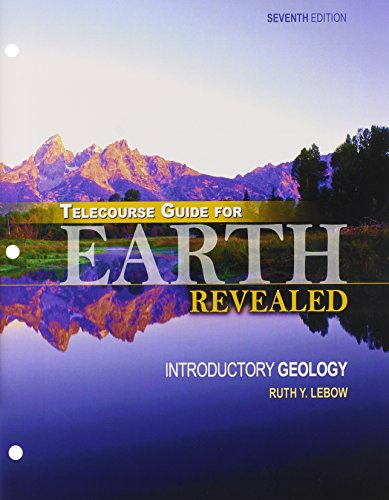 Telecourse Guide for Earth Revealed: Introductory Geology