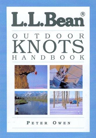L.L. Bean Outdoor Knots Handbook (Handbook Of Knots)