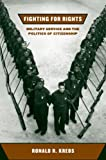 Fighting for Rights, Ronald R. Krebs, 0801444659