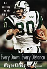 Every Down, Every Distance: My Journey To The NFL