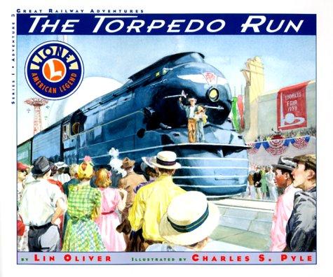 The Torpedo Run (Lionel Great Railway ()