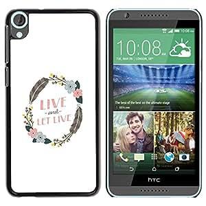 Be Good Phone Accessory // Dura Cáscara cubierta Protectora Caso Carcasa Funda de Protección para HTC Desire 820 // Wreath Live And Let Feather Clean White