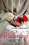 Front cover for the book The Wilderling by Claire Lorrimer