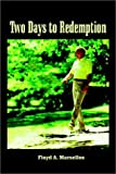 img - for Two Days to Redemption book / textbook / text book