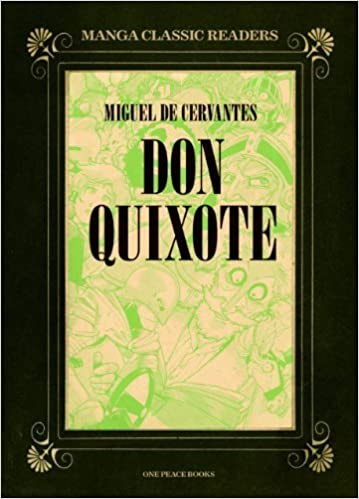 Book Don Quixote (Manga Classic Readers) by Miguel de Cervantes (2012-09-01)