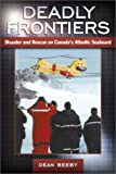 Deadly Frontiers, Dean Beeby, 0864923112