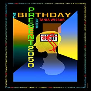 The Birthday Present 2050 Audiobook
