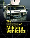 img - for The Science of Military Vehicles (Science of War) book / textbook / text book