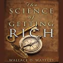 The Science of Getting Rich Audiobook by Wallace D. Wattles Narrated by Charles Conrad