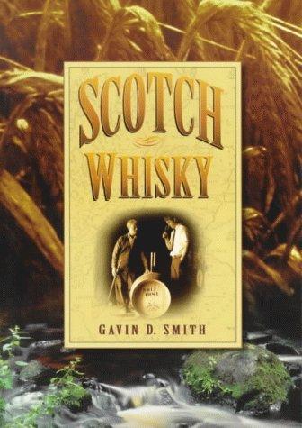 Scotch Whisky - Scotch Whisky Distilleries