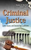 Criminal Justice, Stephen R. Mitchell and Emily S. Ross, 1612092845