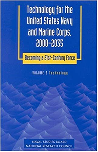 Technology for the United States Navy and Marine Corps, 2000-2035 Becoming a 21st-Century Force: Volume 2: Technology (Technology for the United ... Becoming a 21St-Century Force , Vol 2) (v. 2)