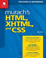 Murach's HTML, XHTML, and CSS Front Cover