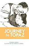 img - for Journey to Topaz book / textbook / text book