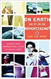 On Earth as It Is in Advertising?, Sam Van Eman, 158743136X
