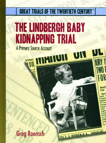 The Lindbergh Baby Kidnapping Trial: A Primary Source Account (Great Trials of the 20th Century) (Shops Flemington)