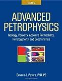 Advanced Petrophysics, Ekwere Peters, 1936909448
