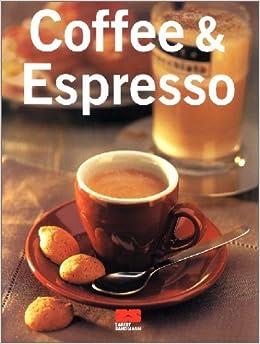Book Coffee und Espresso.