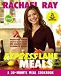 Rachael Ray Express Lane Meals: What...