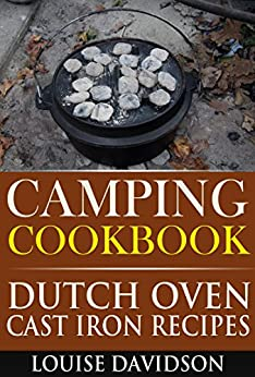 Camping Cookbook Dutch Oven Recipes (Camp Cooking 4) by [Davidson, Louise]