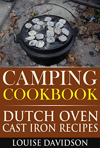 Camping Cookbook Dutch Oven Recipes (Camping Cooking 2) by [Davidson, Louise]