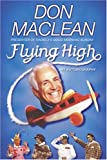 Flying High, Don Maclean, 0340786892