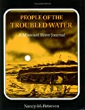 People of the Troubled Water, Nancy M. Peterson, 1558380833