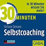 30 Minuten Selbstcoaching (audissimo, Band 2)