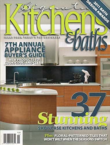 Signatue Kitchens and Baths Magazine Spring 2011