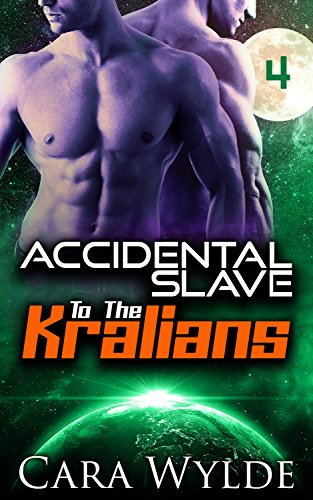 Accidental Slave to the Kralians: 4: Sci-Fi Ménage Romance