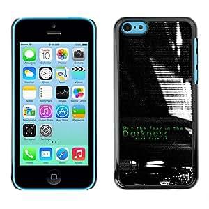 Caucho caso de Shell duro de la cubierta de accesorios de protección BY RAYDREAMMM - Apple iPhone 5C - Darkness Black White Fear Inspiring