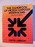The Handbook of Microcomputer Interfacing, Steve Leibson, 0830631011