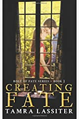 Creating Fate (Role of Fate) (Volume 3) Paperback