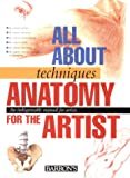 Anatomy for the Artist, Parramon's Editorial Team, 0764156039