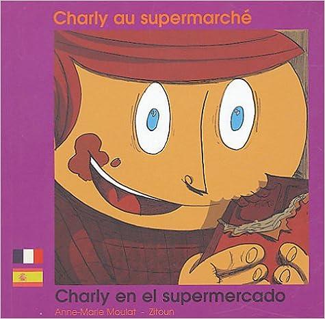 Charlie au supermarché - Charly en el supermercado