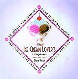The Ice Cream Lover's Companion, Diana Rosen, 1559724684