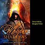 A Whisper in the Shadows: A Rangers of Laerean Adventure, Volume 1 | Tom Fallwell