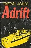 Adrift, Tristan Jones, 0924486309