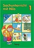 img - for Sachunterricht mit Nilo 1 Schuljahr. Arbeitsheft. RSR. Schulausgangsschrift. (Lernmaterialien) book / textbook / text book