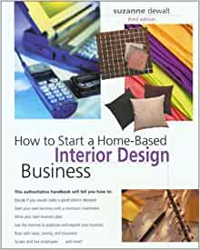 How To Start A Home Based Interior Design Business 3rd Home Based Business Series Suzanne