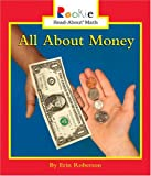 All About Money (Rookie Read-About Math)