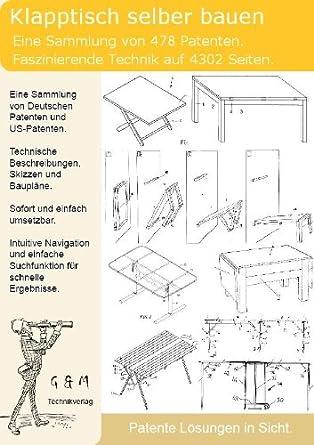 Klapptisch Selber Bauen 478 Patente Zeigen Wie Amazon De Software