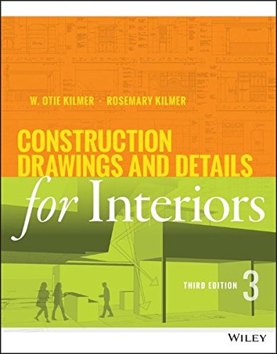 Construction Drawings and Details for Interiors by Wiley