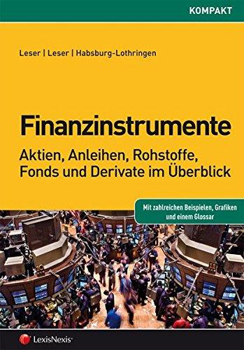 finanzinstrumente-aktien-anleihen-rohstoffe-fonds-und-derivate-im-berblick-rechtspraxis