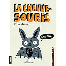 La Chauve-souris: Les petits dégoûtants, tome 8 (French Edition)