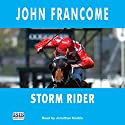Storm Rider Audiobook by John Francome Narrated by Jonathan Keeble