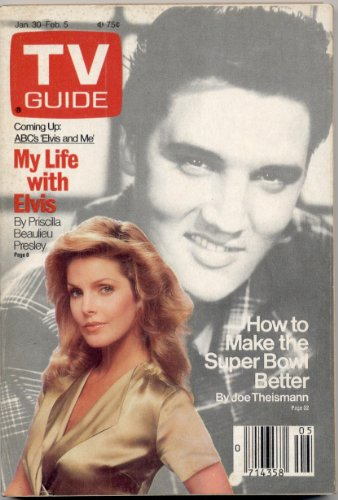 TV Guide (ELVIS- Priscilla Beaulieu Presley , MY Life With Elvis, January 30 - February 5 , 1988)