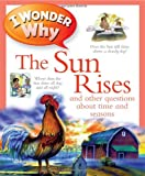 I Wonder Why the Sun Rises, Brenda Walpole, 0753465299
