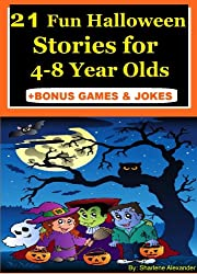 21 Fun Halloween Stories for 4-8 Year Olds (Perfect for Bedtime & Young Readers)