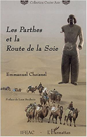 Livre Les Parthes et la Route de la Soie pdf, epub ebook